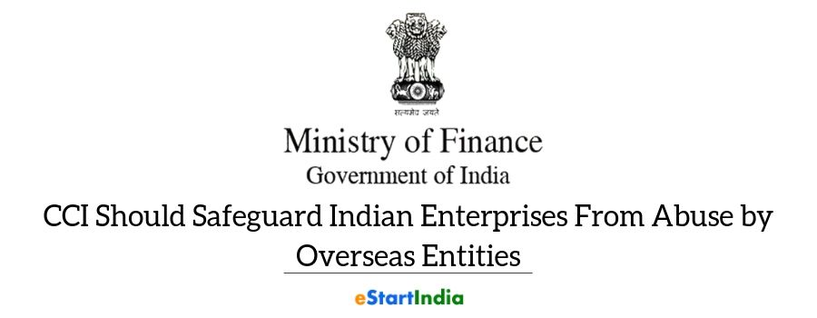 CCI Should Safeguard Indian Enterprises From Abuse by Overseas Entities