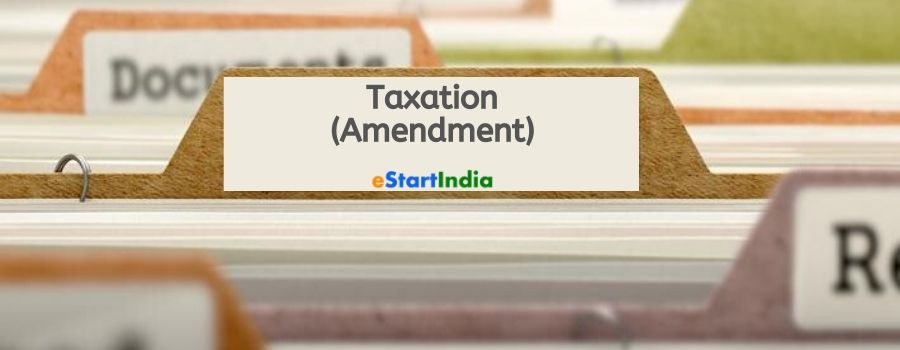 Rajya Sabha Approved the Taxation (Amendment) Bill, Paves way for Expediting Growth