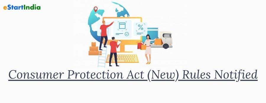 Consumer Protection Act (New) Rules Notified