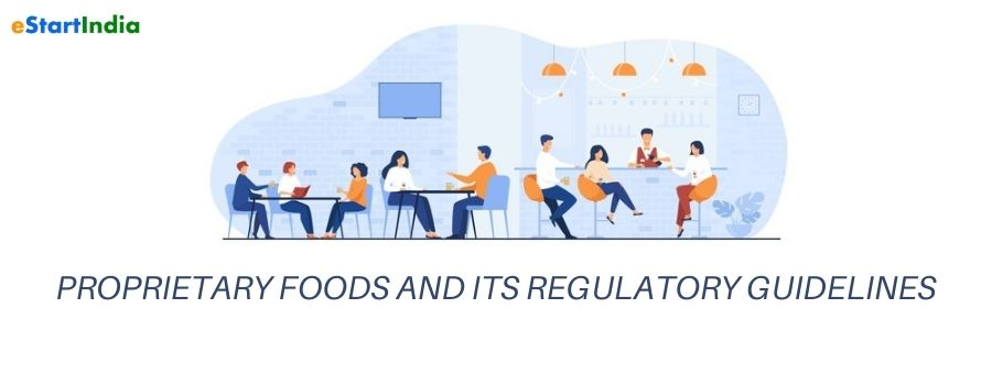 PROPRIETARY FOODS AND ITS REGULATORY GUIDELINES