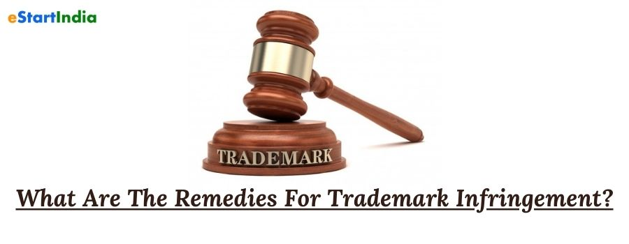 What Are The Remedies For Trademark Infringement?